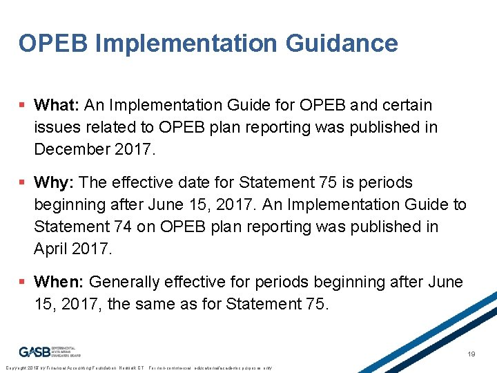 OPEB Implementation Guidance § What: An Implementation Guide for OPEB and certain issues related