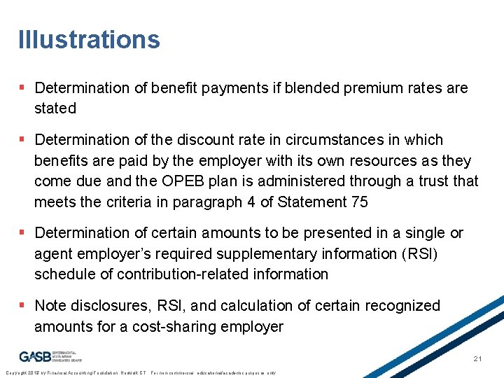 Illustrations § Determination of benefit payments if blended premium rates are stated § Determination