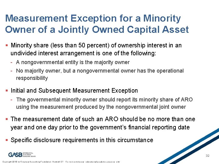 Measurement Exception for a Minority Owner of a Jointly Owned Capital Asset § Minority