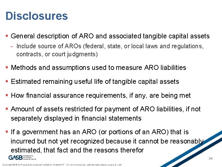 Disclosures § General description of ARO and associated tangible capital assets - Include source