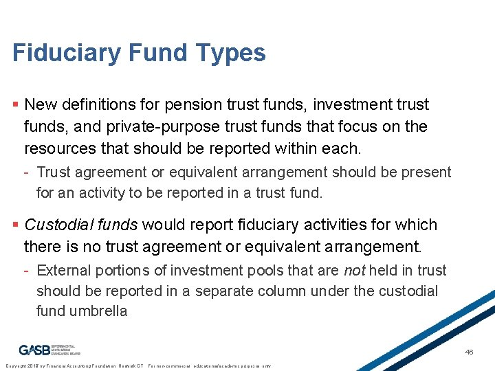 Fiduciary Fund Types § New definitions for pension trust funds, investment trust funds, and