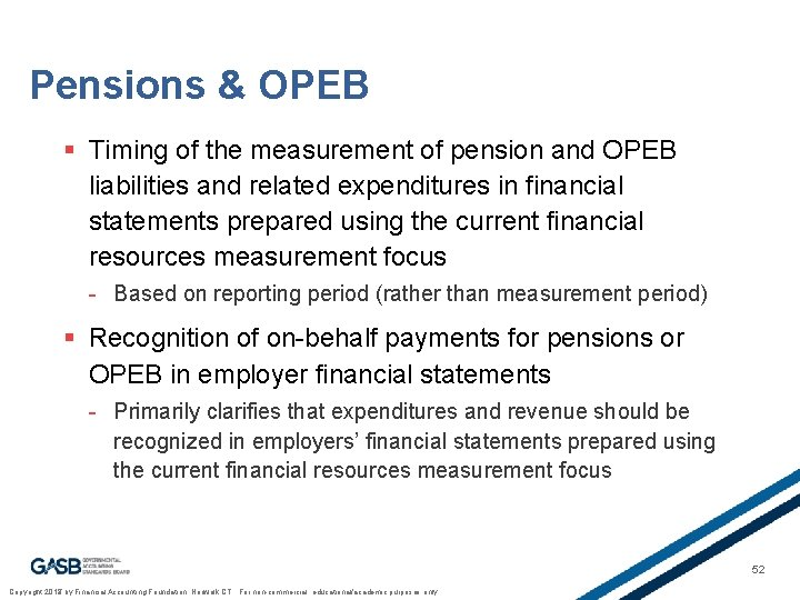 Pensions & OPEB § Timing of the measurement of pension and OPEB liabilities and