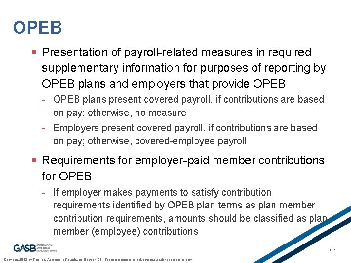 OPEB § Presentation of payroll-related measures in required supplementary information for purposes of reporting