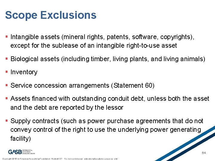 Scope Exclusions § Intangible assets (mineral rights, patents, software, copyrights), except for the sublease