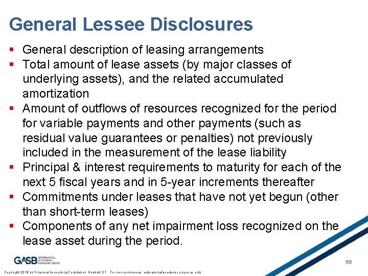 General Lessee Disclosures § General description of leasing arrangements § Total amount of lease