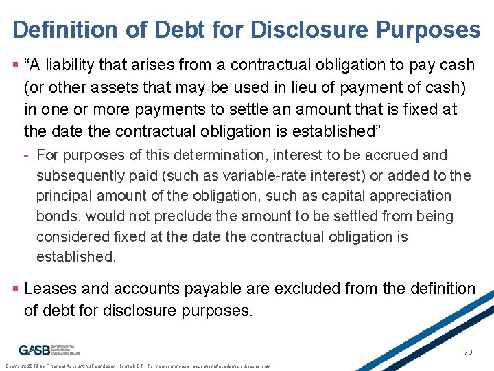 """Definition of Debt for Disclosure Purposes § """"A liability that arises from a contractual"""