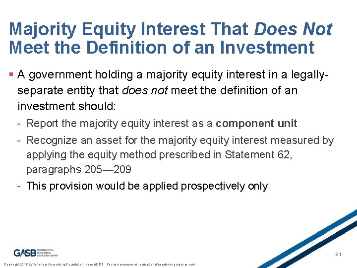 Majority Equity Interest That Does Not Meet the Definition of an Investment § A