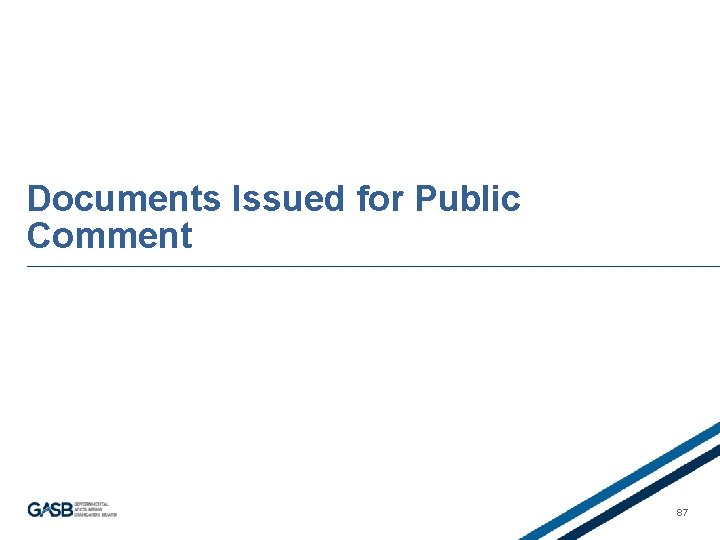 Documents Issued for Public Comment 87