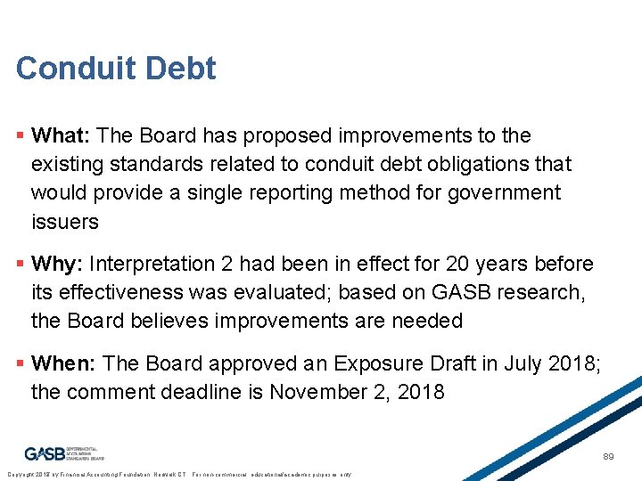 Conduit Debt § What: The Board has proposed improvements to the existing standards related