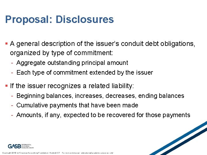 Proposal: Disclosures § A general description of the issuer's conduit debt obligations, organized by