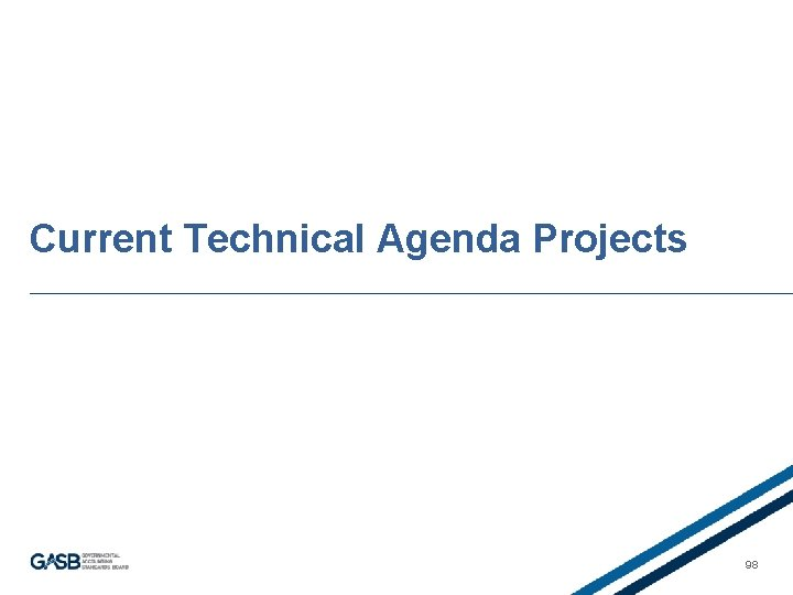 Current Technical Agenda Projects 98