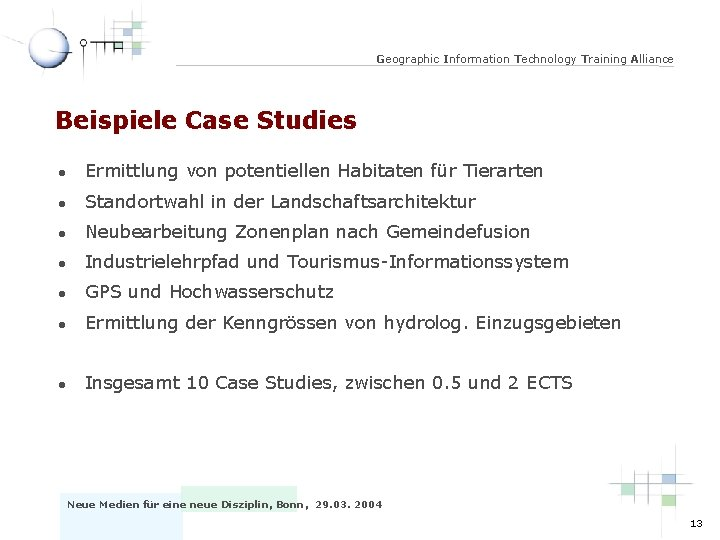 Geographic Information Technology Training Alliance Beispiele Case Studies l Ermittlung von potentiellen Habitaten für