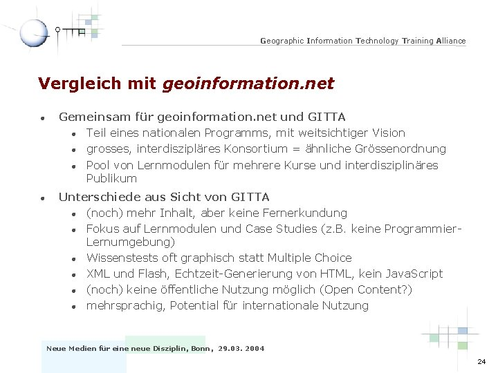 Geographic Information Technology Training Alliance Vergleich mit geoinformation. net l l Gemeinsam für geoinformation.
