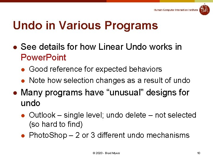 Undo in Various Programs l See details for how Linear Undo works in Power.