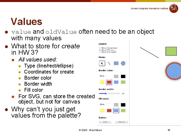 Values l l value and old. Value often need to be an object with
