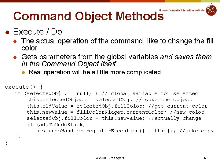 Command Object Methods l Execute / Do l l The actual operation of the
