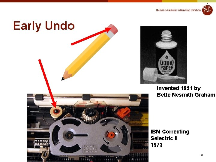 Early Undo Invented 1951 by Bette Nesmith Graham IBM Correcting Selectric II 1973 ©