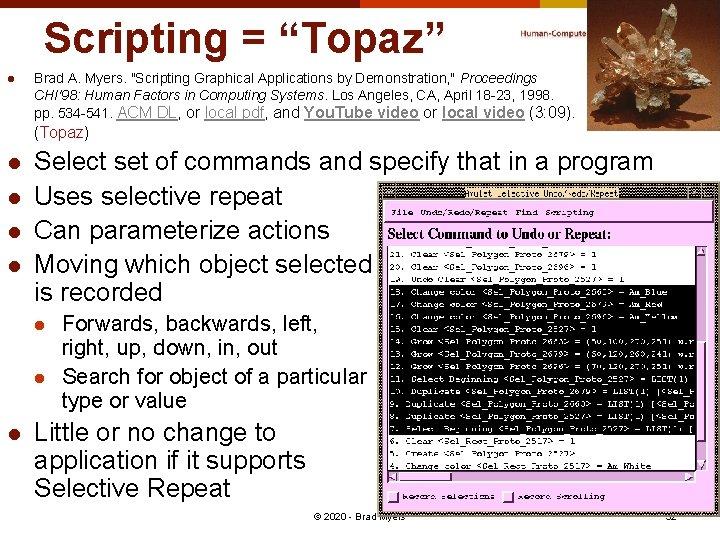 "Scripting = ""Topaz"" l Brad A. Myers."