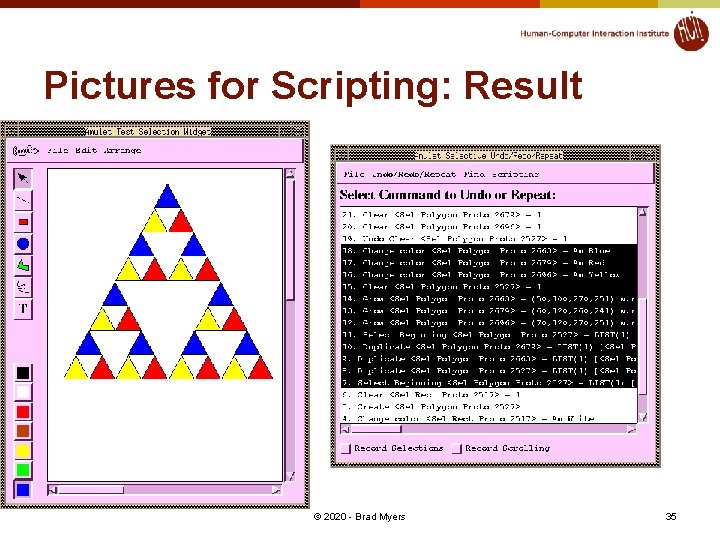 Pictures for Scripting: Result © 2020 - Brad Myers 35