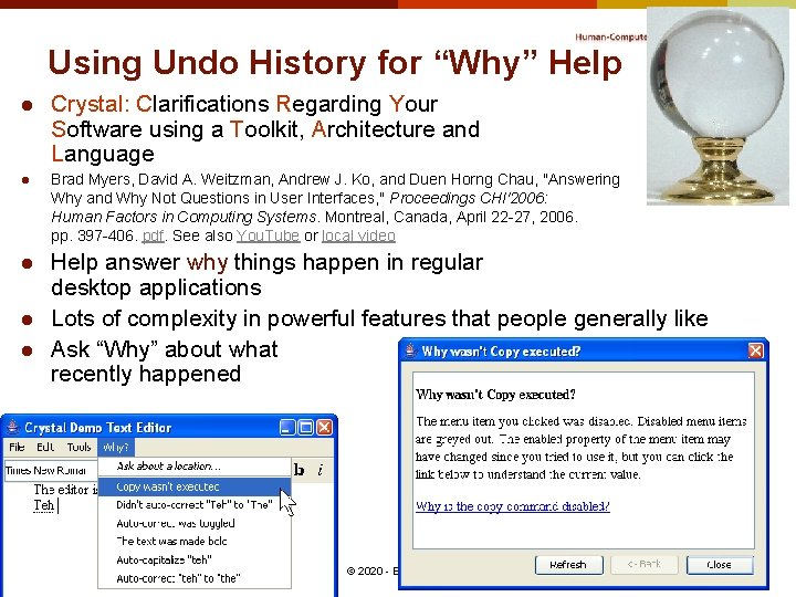 """Using Undo History for """"Why"""" Help l l l Crystal: Clarifications Regarding Your Software"""