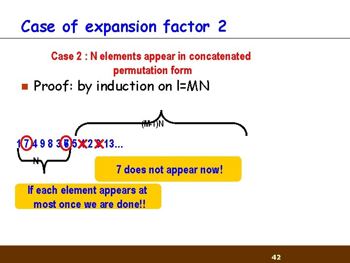 Case of expansion factor 2 Case 2 : 1 N: M-1 elements appear in