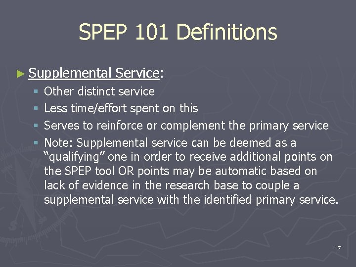 SPEP 101 Definitions ► Supplemental § § Service: Other distinct service Less time/effort spent