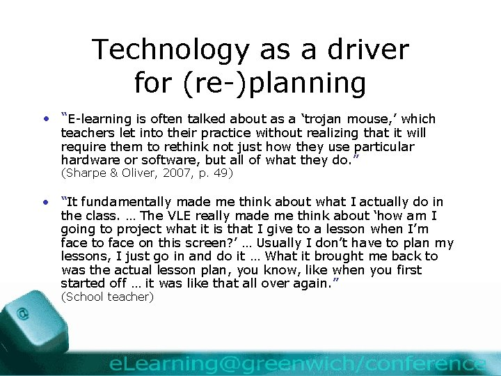 """Technology as a driver for (re-)planning • """"E-learning is often talked about as a"""