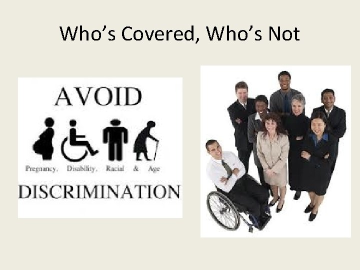 Who's Covered, Who's Not