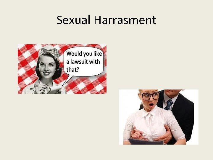 Sexual Harrasment