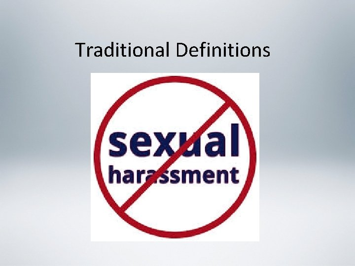 Traditional Definitions