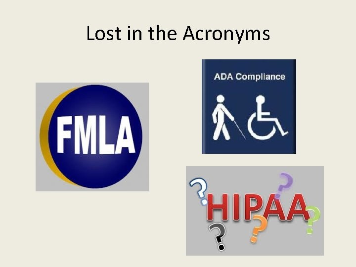 Lost in the Acronyms
