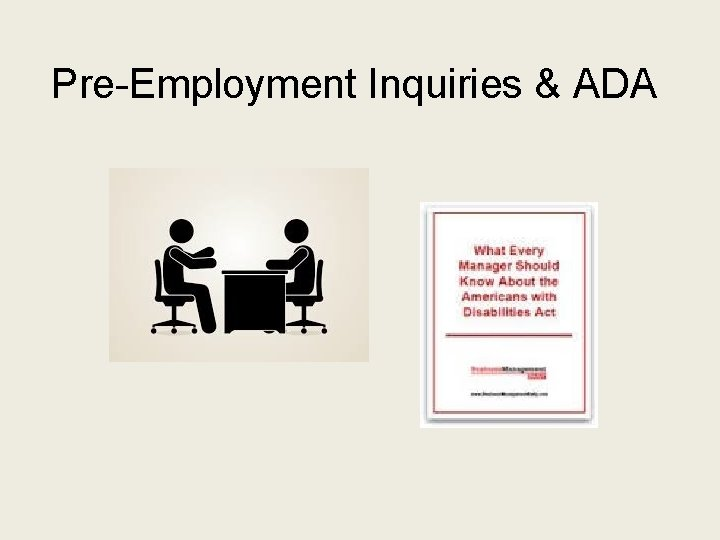 Pre-Employment Inquiries & ADA