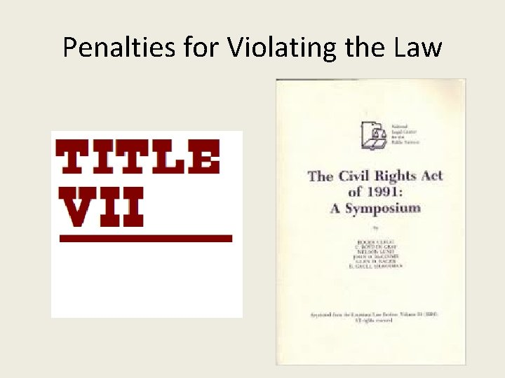 Penalties for Violating the Law