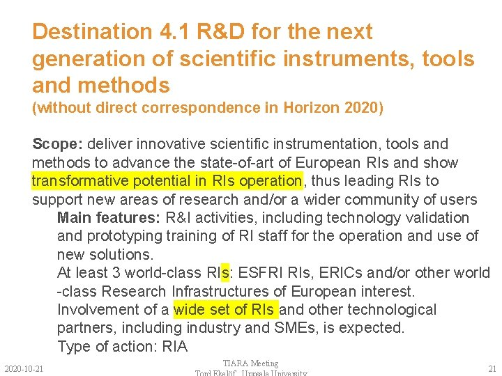 Destination 4. 1 R&D for the next generation of scientific instruments, tools and methods