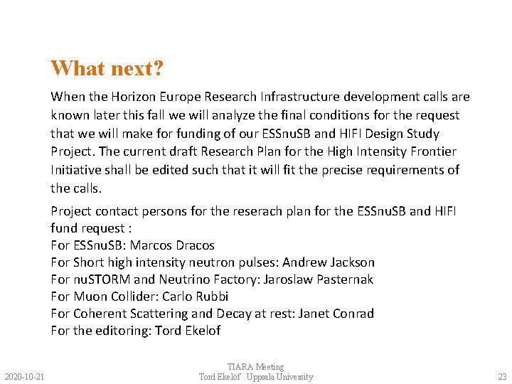 What next? When the Horizon Europe Research Infrastructure development calls are known later this