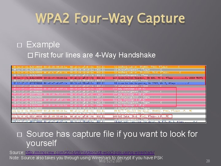 WPA 2 Four-Way Capture � Example � First � four lines are 4 -Way