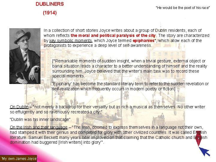 """DUBLINERS """"He would be the poet of his race"""" (1914) In a collection of"""