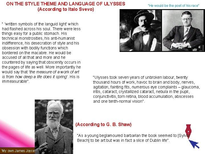"ON THE STYLE THEME AND LANGUAGE OF ULYSSES (According to Italo Svevo) "" 'written"