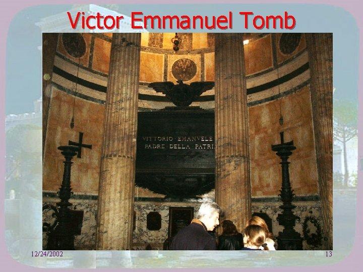 Victor Emmanuel Tomb 12/24/2002 13