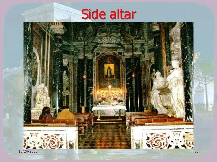 Side altar 12/24/2002 22