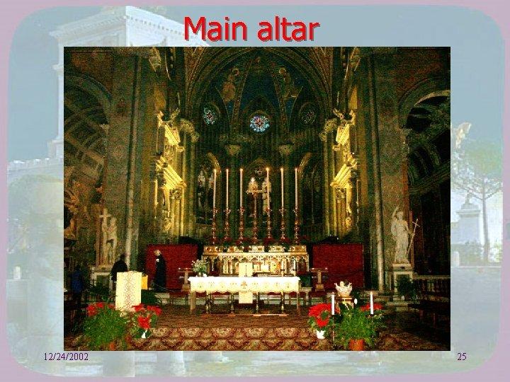 Main altar 12/24/2002 25