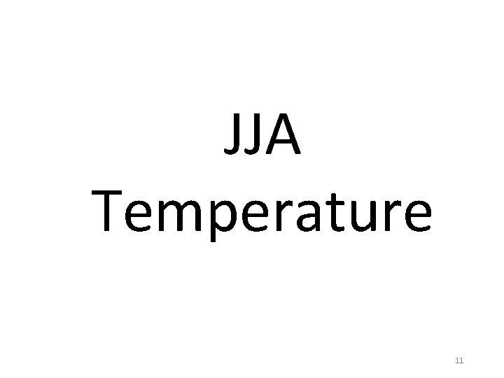 JJA Temperature 11