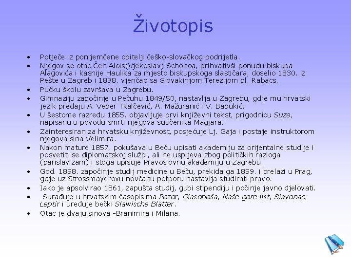 Životopis • • • Potječe iz ponijemčene obitelji češko-slovačkog podrijetla. Njegov se otac Čeh