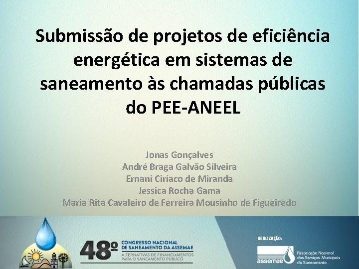 Submissão de projetos de eficiência energética em sistemas de saneamento às chamadas públicas do