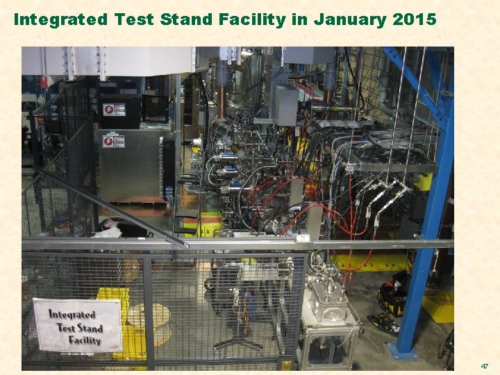 Integrated Test Stand Facility in January 2015 47