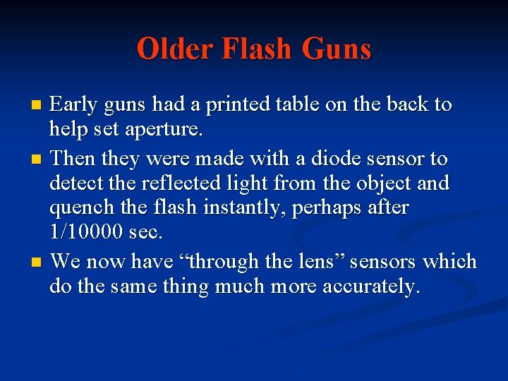 Older Flash Guns Early guns had a printed table on the back to help