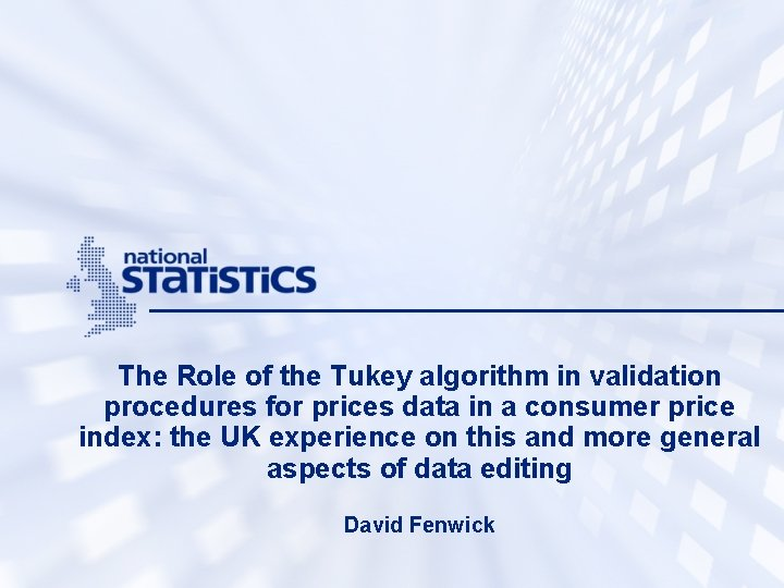 The Role of the Tukey algorithm in validation procedures for prices data in a