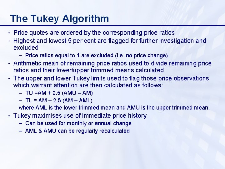 The Tukey Algorithm • Price quotes are ordered by the corresponding price ratios •