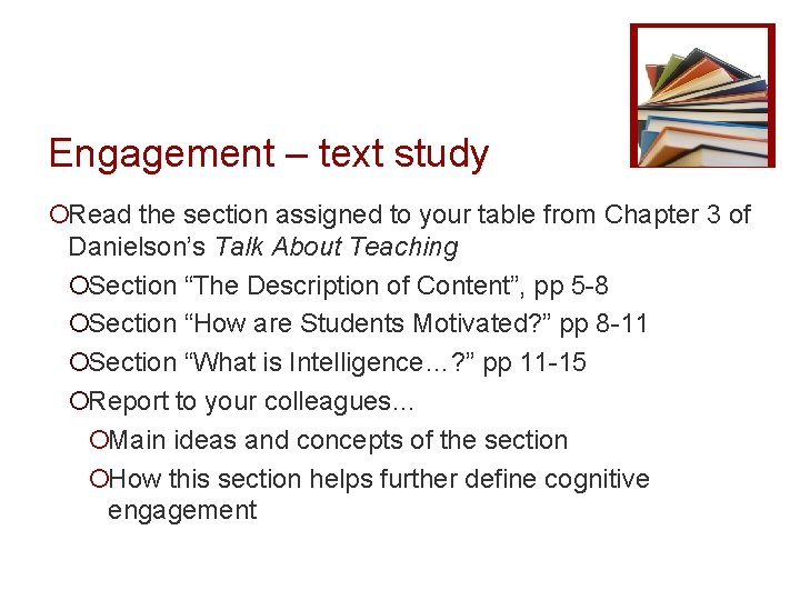 Engagement – text study ¡Read the section assigned to your table from Chapter 3