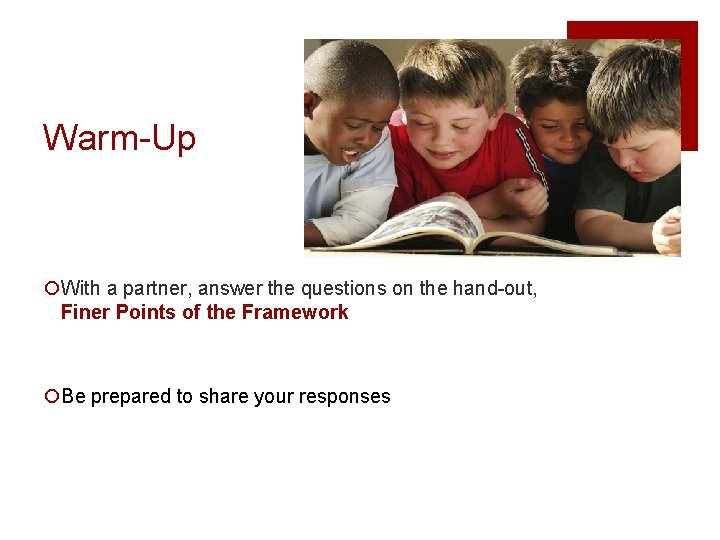 Warm-Up ¡With a partner, answer the questions on the hand-out, Finer Points of the